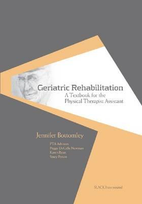 Geriatric Rehabilitation By Bottomley, Jennifer